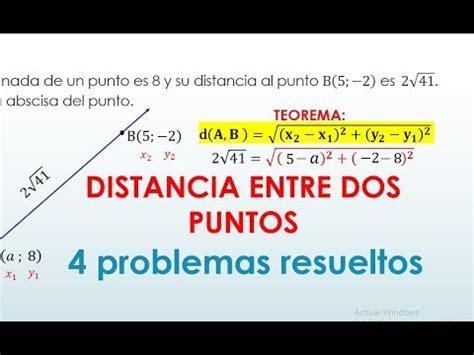 DISTANCIA ENTRE DOS PUNTOS PROBLEMAS RESUELTOS  4 ...