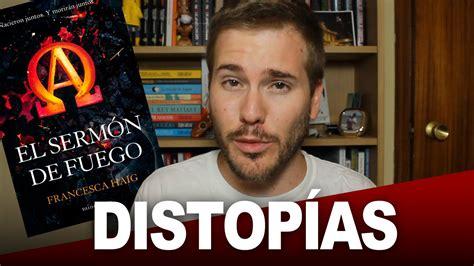 DISTOPÍAS | El sermón de Fuego   YouTube