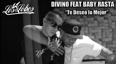 Divino Feat Baby Rasta   Te Deseo Lo Mejor   Detras de ...