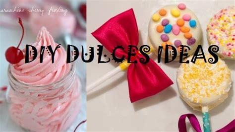 DIY DULCES IDEAS PARA POSTRES, CUMPLEAÑOS, MESAS ...