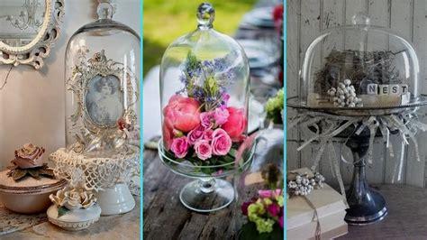 DIY Shabby chic style Glass Cloche decor Ideas   Home ...