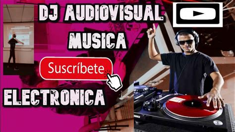 Dj Audiovisual Música Electrónica REGGAETON 2020 PERREO ...