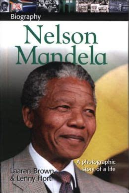DK Biography: Nelson Mandela by Lenny Hort | 9780756621094 ...