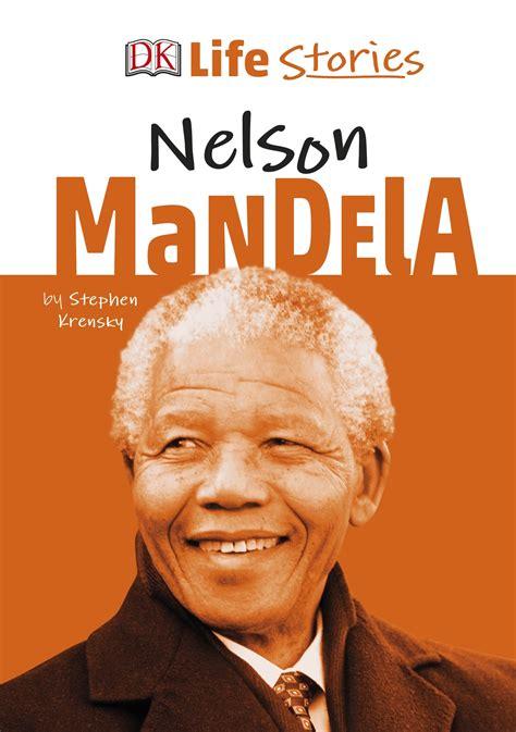 DK Life Stories Nelson Mandela by DK   Penguin Books Australia