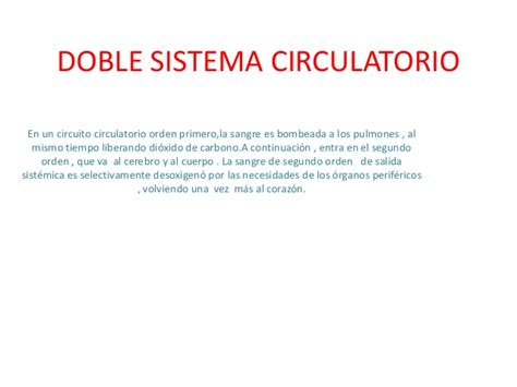 Doble sistema circulatorio