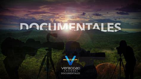 Documentales   VERACIDAD CHANNEL