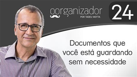 DOCUMENTOS QUE VOCÊ ESTÁ GUARDANDO EM CASA SEM NECESSIDADE ...
