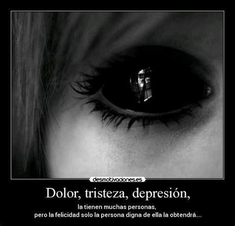 Dolor, tristeza, depresión,   Desmotivaciones
