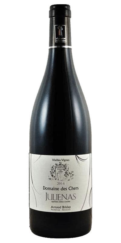 Domaine des Chers Julienas Vieilles Vignes 2014 | Loyal ...