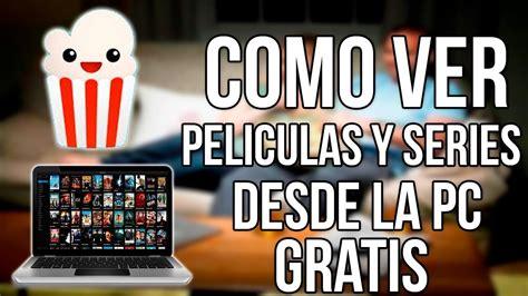 Donde Puedo Ver Peliculas Online Gratis Completas Espanol ...