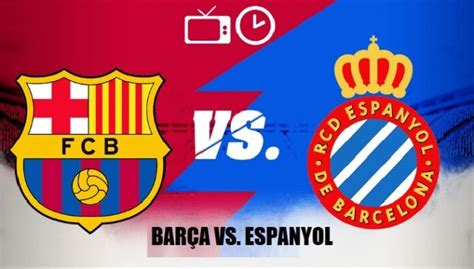 ¿Dónde Televisan el Barcelona Hoy? Barça Espanyol