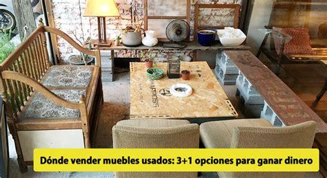 Dónde vender muebles usados: 3+1 opciones para ganar dinero