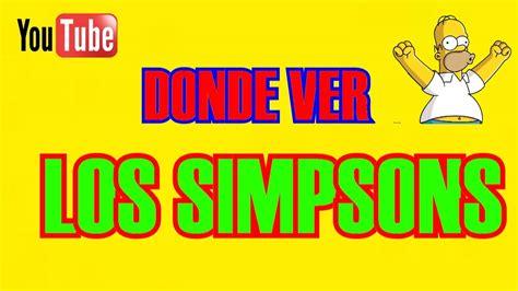 !Donde ver los Simpson¡ online Español Latino...TODOS LOS ...