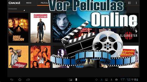 Donde ver peliculas online gratis completas en español ...