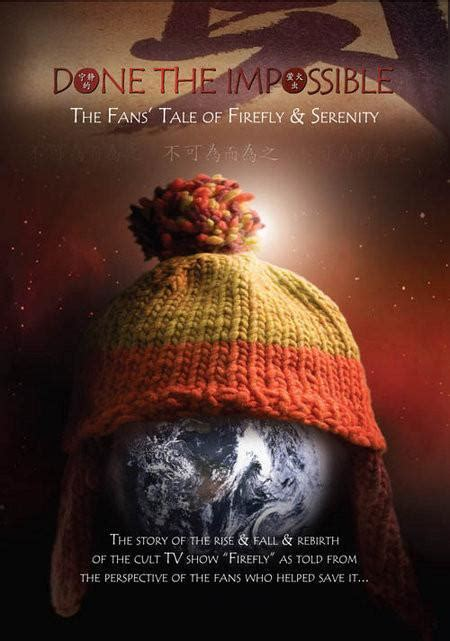 Done the Impossible: The Fans  Tale of Firefly and ...