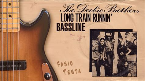 Doobie Brothers Bass Line   Long Train Runnin    with ...
