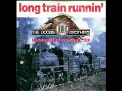 Doobie Brothers   Long train running 1971   YouTube