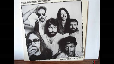 Doobie Brothers   Minute By Minute   YouTube