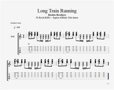 Doobie Brothers – Long Train Running – BluEsMannus Guitar Tabs