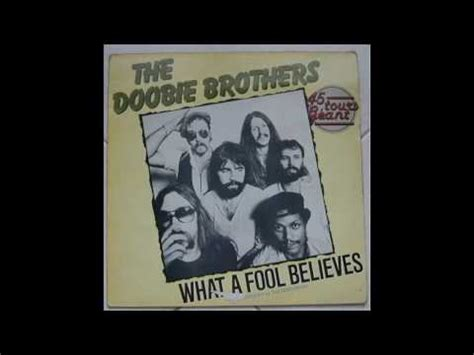 Doobie Brothers   What A Fool Believes  sped up    YouTube