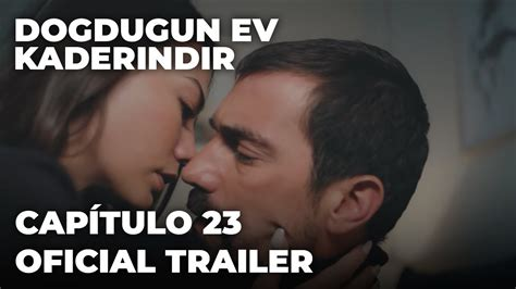 Doğduğun Ev Kaderindir Capítulo 23 Oficial Trailer ...