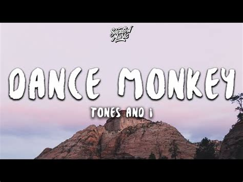 Download Tones And I Dance Monkey Lyrics.mp3 » Download ...