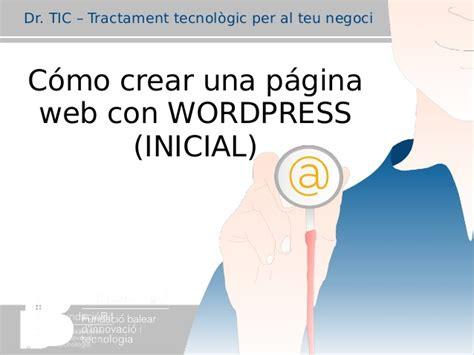 Dr. TIC – Cómo crear una página web con WORDPRESS  INICIAL