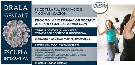 DRALA GESTALT Escuela Integrativa. Balmés 297, 4º2ºA ...