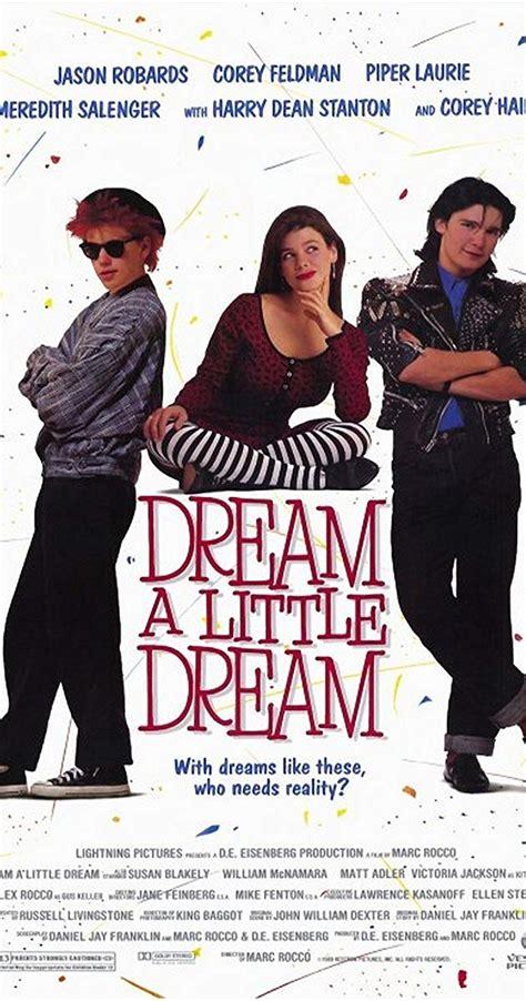 Dream a Little Dream  1989    IMDb