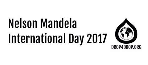 DROP4DROP   Nelson Mandela International Day 2017