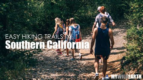 Easy Hiking Trails in Southern California Near Me