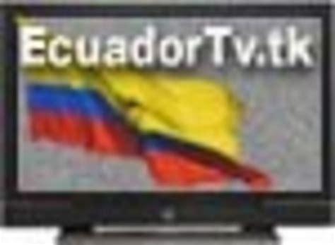 Ecuador tv, canales de Tv en vivo en Jipijapa, Pichincha ...