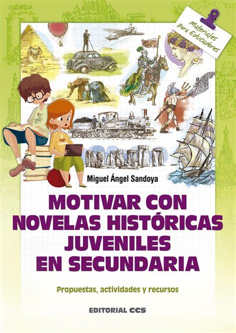 Editorial CCS   Libro: MOTIVAR CON NOVELAS HISTÓRICAS ...