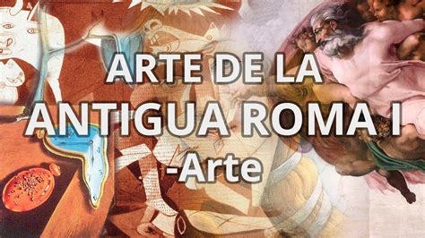 Educatina   Arte de la Antigua Roma I