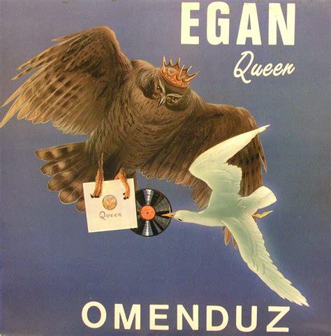 Egan Queen Omenduz