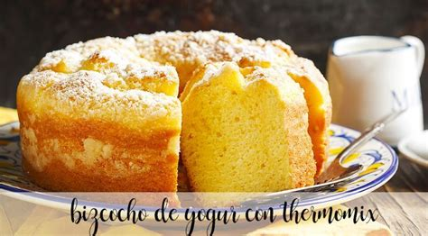 Eggless yogurt sponge cake with thermomix   Thermomix ...