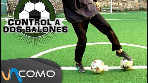 Ejercicio básico de freesyle fútbol   Control de 2 balones ...