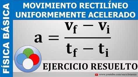 EJERCICIO RESUELTO DE ACELERACION Y DISTANCIA   Movimiento ...