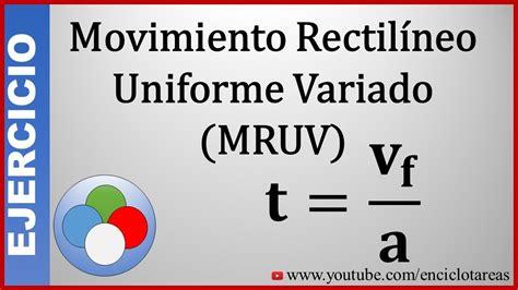 Ejercicio Resuelto  MRUV   DETERMINE EL TIEMPO   YouTube