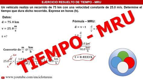 EJERCICIOS RESUELTOS DE TIEMPO   MRU   YouTube