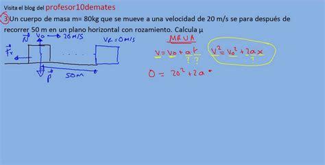 ejercicios y problemas resueltos de física dinámica 3 ...