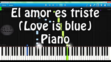 El amor es triste  Love is blue  Piano Cover   YouTube