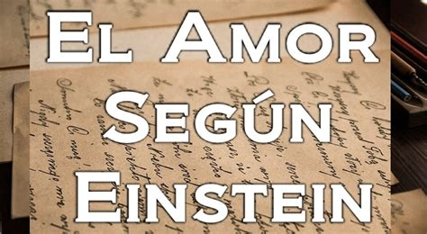 El Amor Según Einstein   YouTube