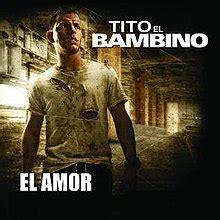 El Amor  Tito El Bambino song    Wikipedia