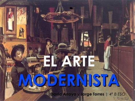 El arte modernista final  1