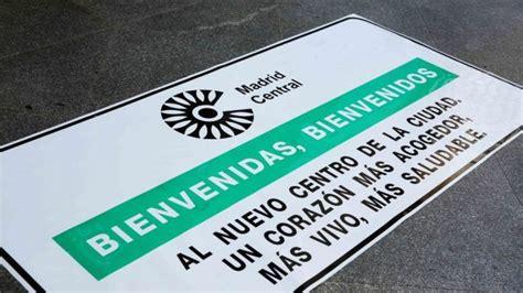 El Ayuntamiento instala la señalización  Madrid Central ...