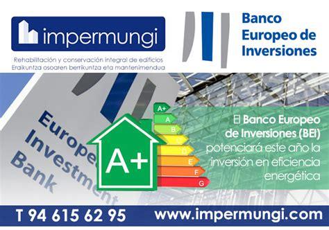El Banco Europeo de Inversiones potenciará este año la ...