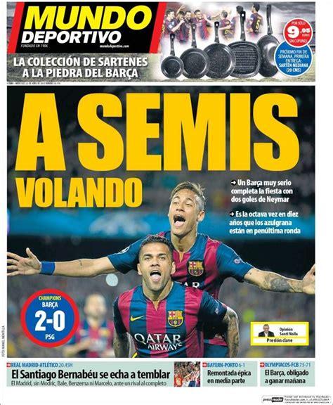 El Barça a semifinales, hoy Derbi de Champions: portadas ...