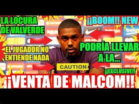 EL BARÇA y MALCOM al TOTTENHAM...!! ¡ÚLTIMA HORA! FC ...