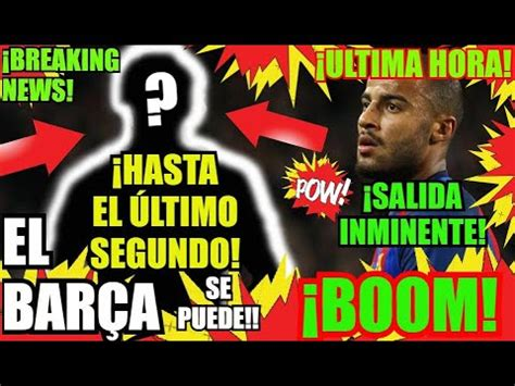 EL BARÇA y SORPRESA DE ¡ÚLTIMA HORA...!? FC BARCELONA ...